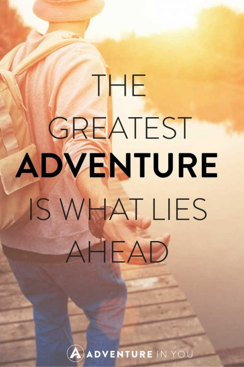 Inspired Quotes Captivating 20 Most Inspiring Adventure Quotes Of All Time