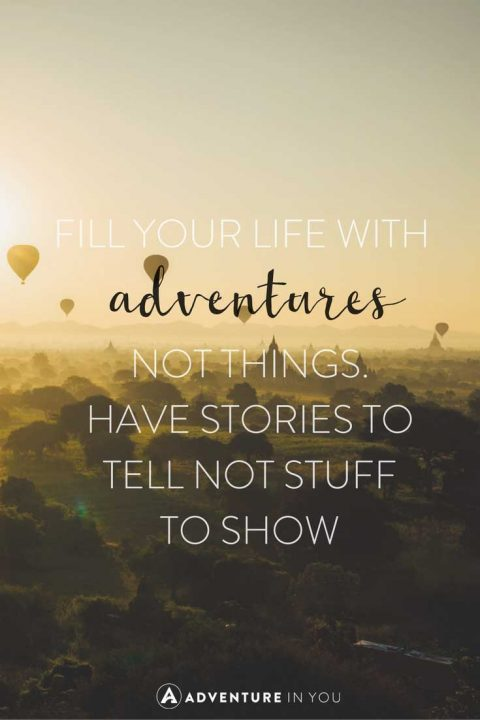 Quotes About Your Life Endearing 20 Most Inspiring Adventure Quotes Of All Time