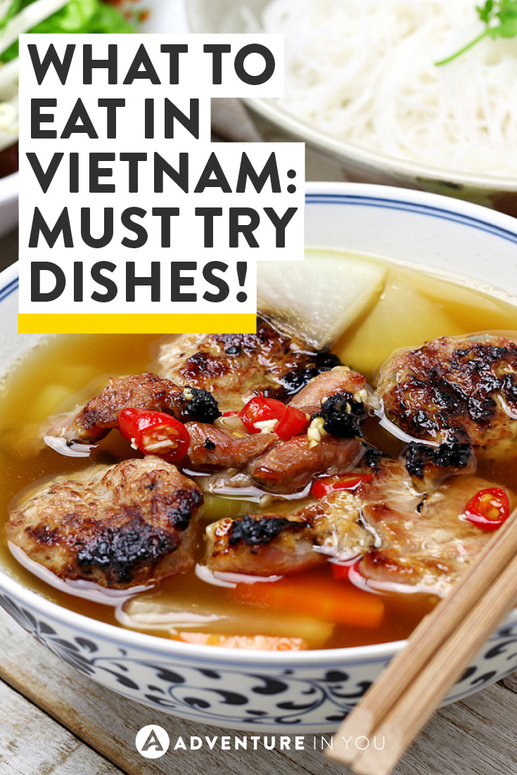 We love new food! Check out what to eat in Vietnam