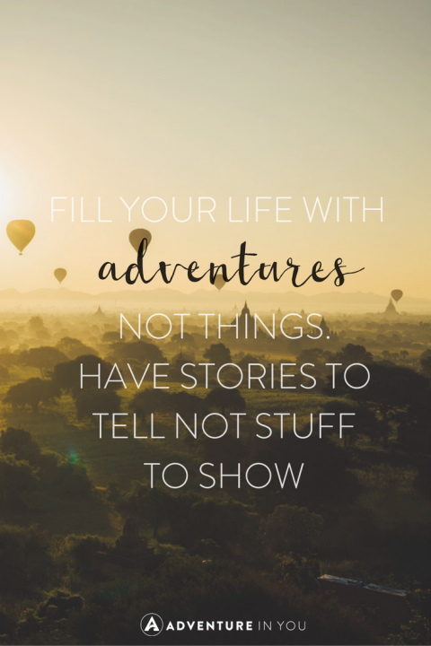 Quotes About Love And Adventure : ... adventure quotes of all time to get you feeling inspired and alive