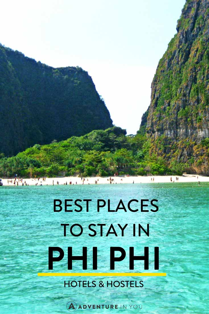 Phi phi thailand looking for the best place to stay while in koh phi phi