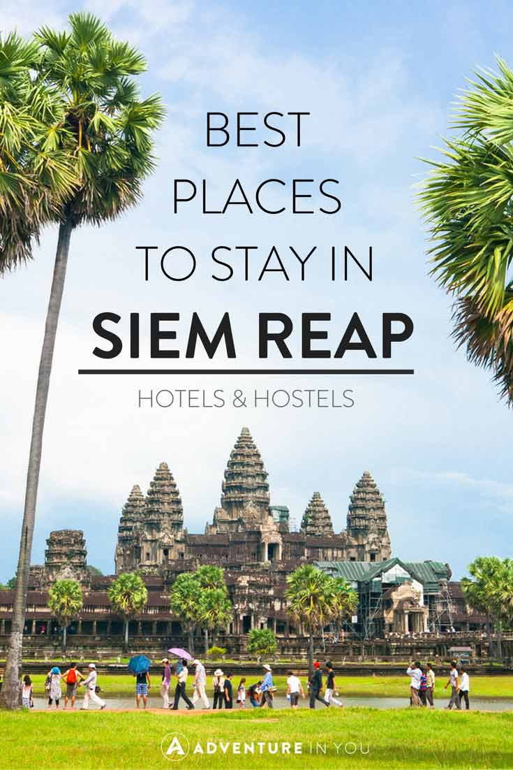Siem Reap Cambodia | Looking for the best place to stay while in Siem Reap, Cambodia? Here are our recommendations