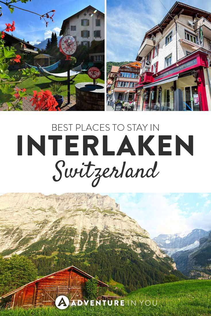 Switzerland | Heading to Interlaken? Here is our list of best hotels and hostels to stay at