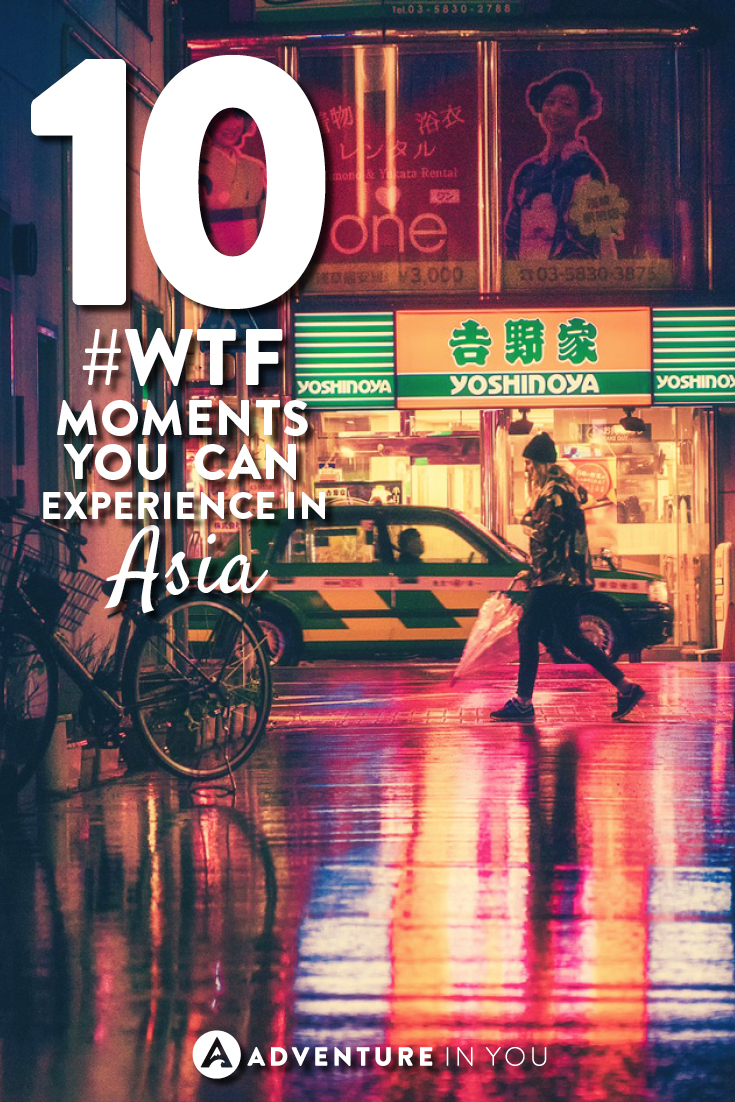 Asia Travel   Check out this list of unbelievable WTF moments that you can experience in Asia