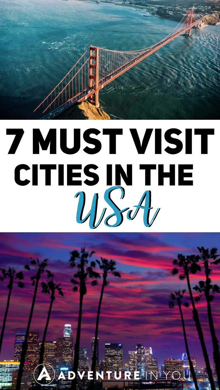 USA Cities | Looking for the best cities to visit in the US? Here is our list of the best 7 featuring the best attractions, sights, and places to eat. These must visit cities are a few of my favorite places in America. Check them out! #usa #cities #travel